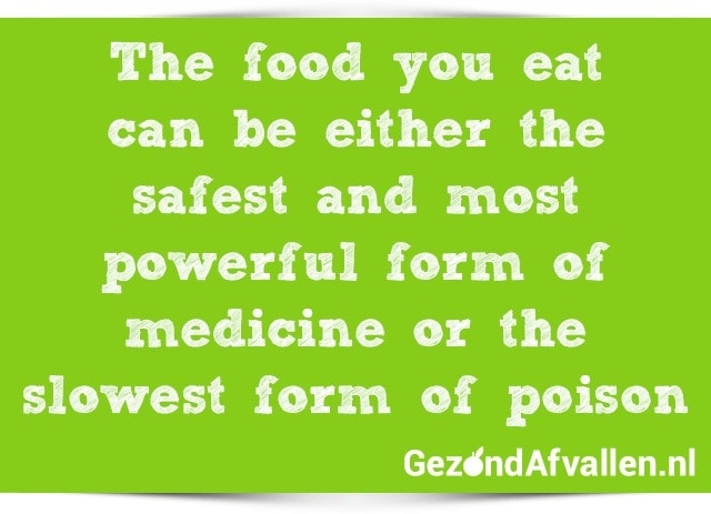 the-food-you-eat-can-be-either-the-safest-and-most-powerful-form-of-medicine